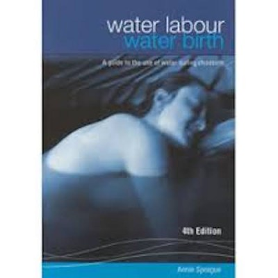 water labour water birth by Annie Sprague